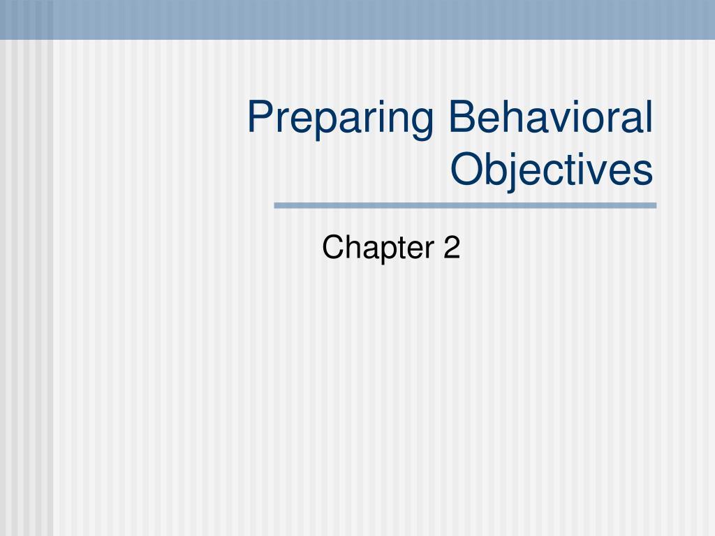 Preparing Behavioral Objectives