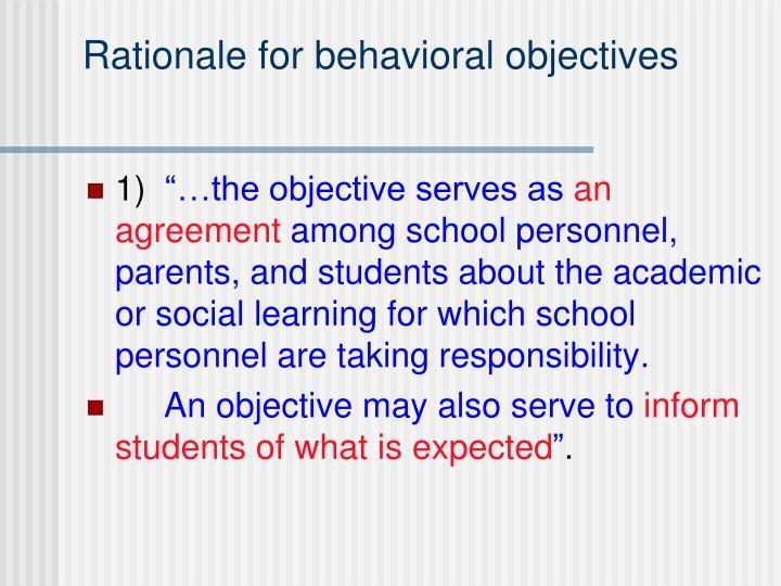 Rationale for behavioral objectives