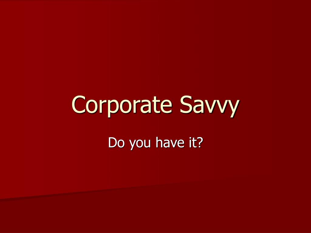 Corporate Savvy