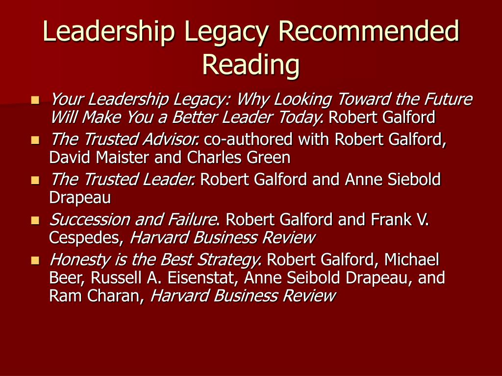 Leadership Legacy Recommended Reading