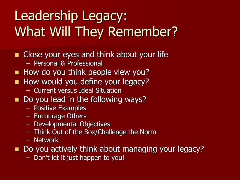 Leadership Legacy: