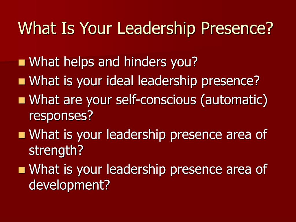 What Is Your Leadership Presence?
