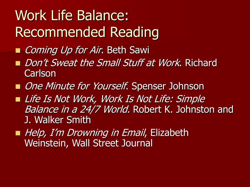Work Life Balance: