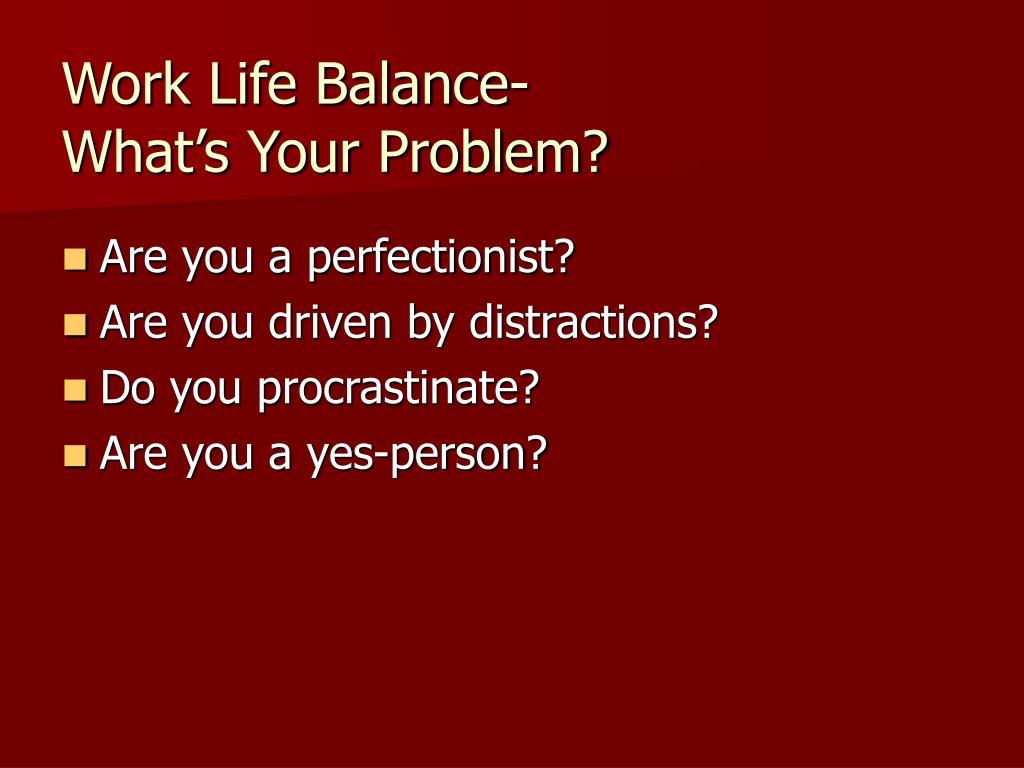 Work Life Balance-