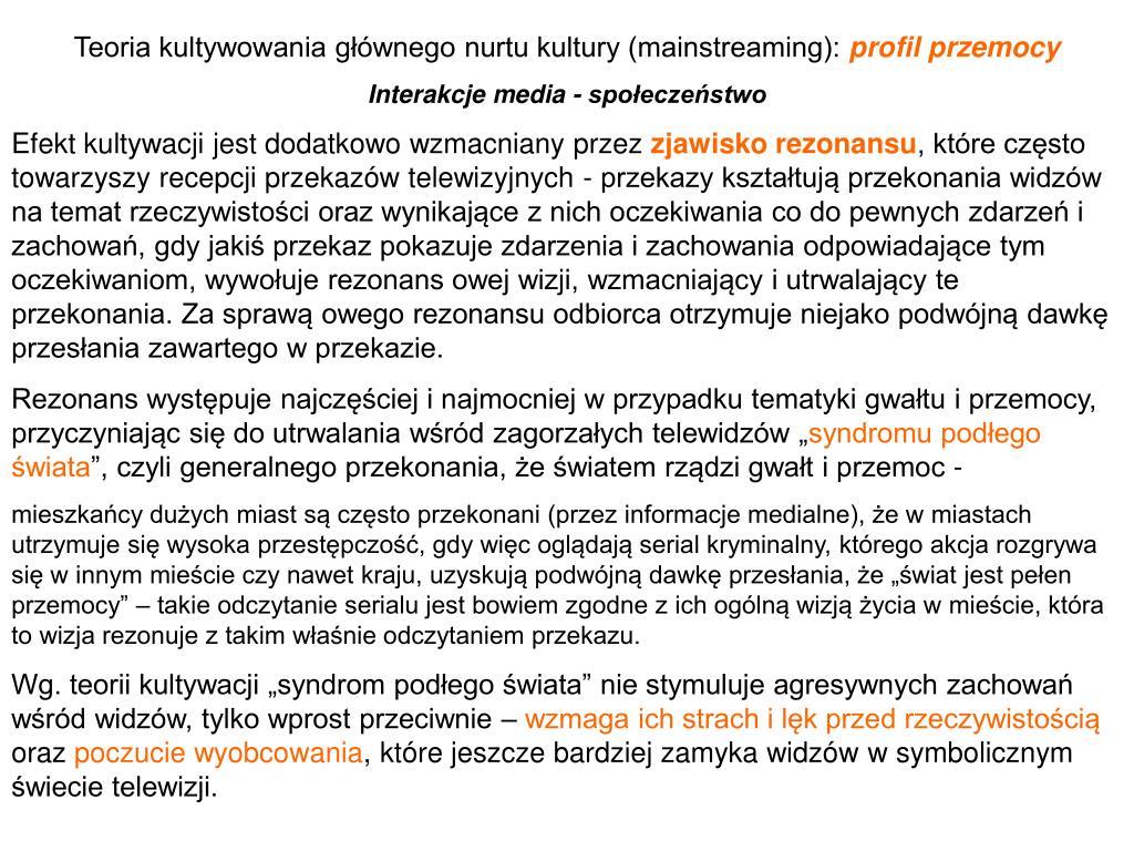 Teoria kultywowania głównego nurtu kultury (mainstreaming):