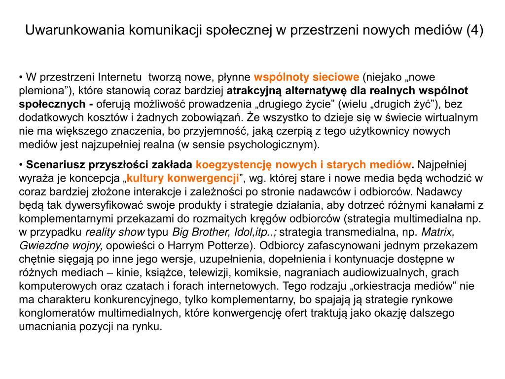 Uwarunkowania komunikacji społecznej w przestrzeni nowych mediów (4)