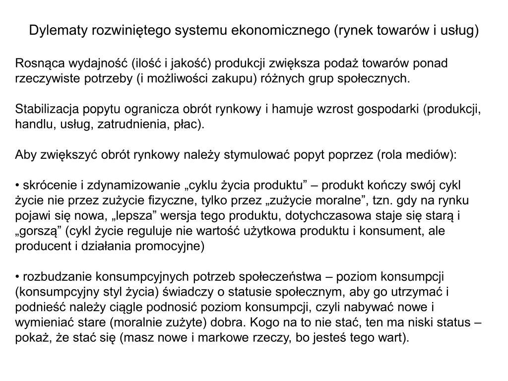 Dylematy rozwiniętego systemu ekonomicznego (rynek towarów i usług)
