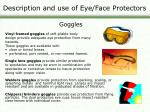 description and use of eye face protectors10