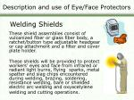 description and use of eye face protectors12