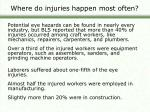 where do injuries happen most often