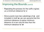 improving the bounds cont d