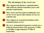 the advantages of sky waves are