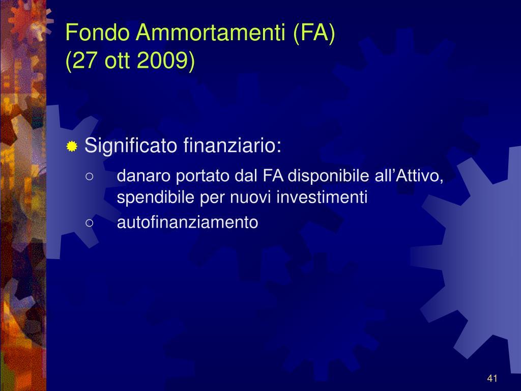 Fondo Ammortamenti (FA)