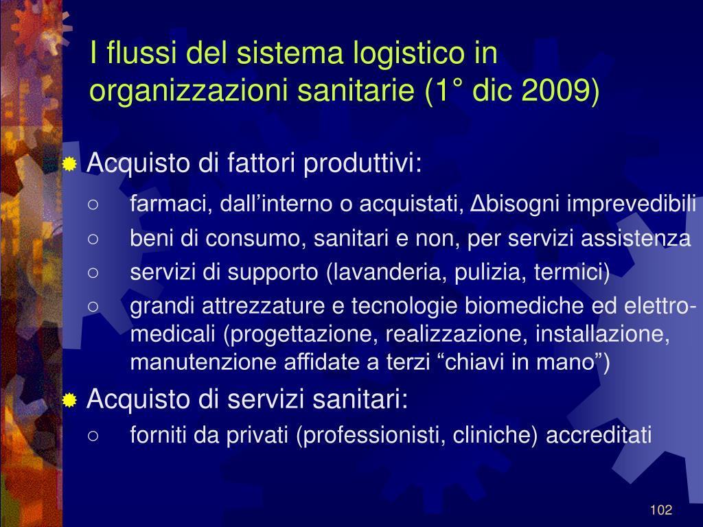 I flussi del sistema logistico in organizzazioni sanitarie (1° dic 2009)