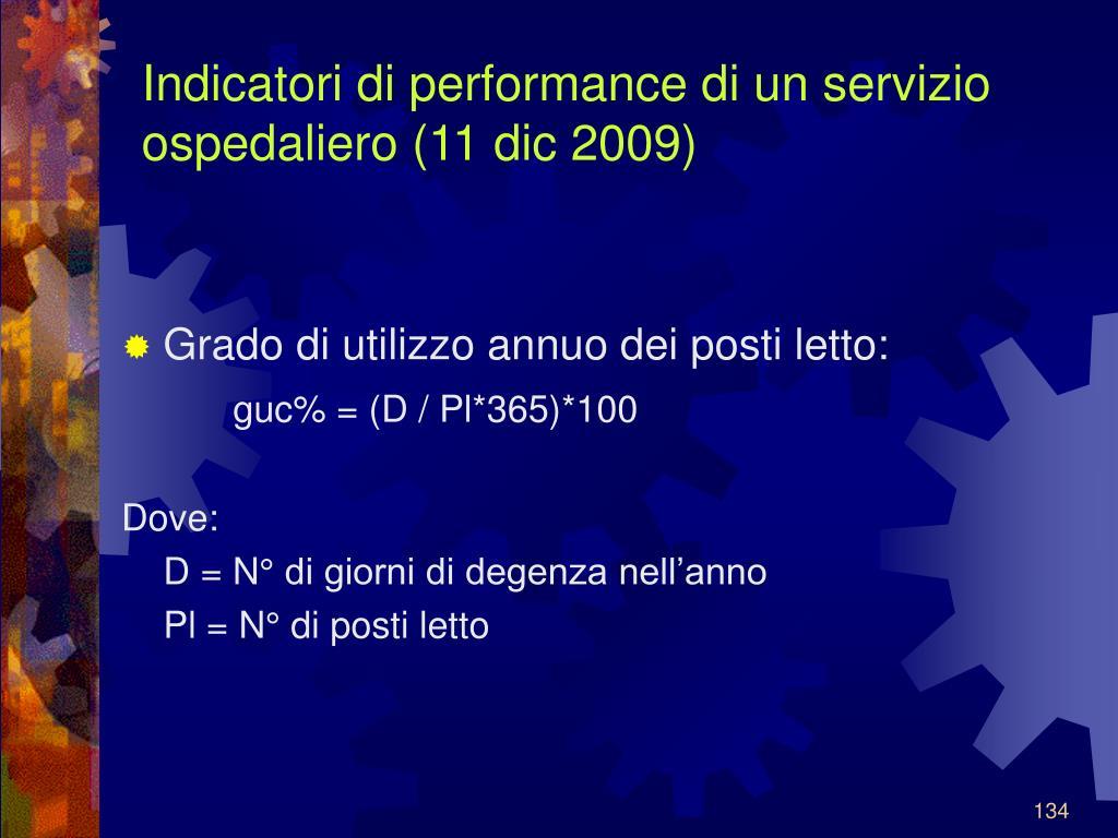 Indicatori di performance di un servizio ospedaliero (11 dic 2009)