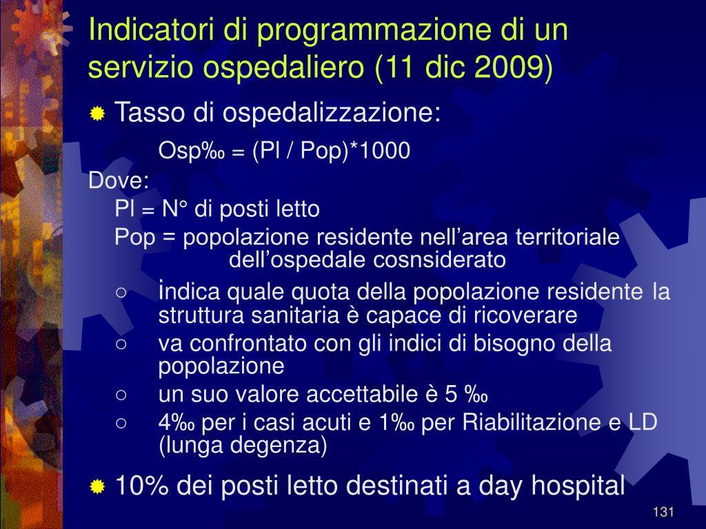 Indicatori di programmazione di un servizio ospedaliero (11 dic 2009)