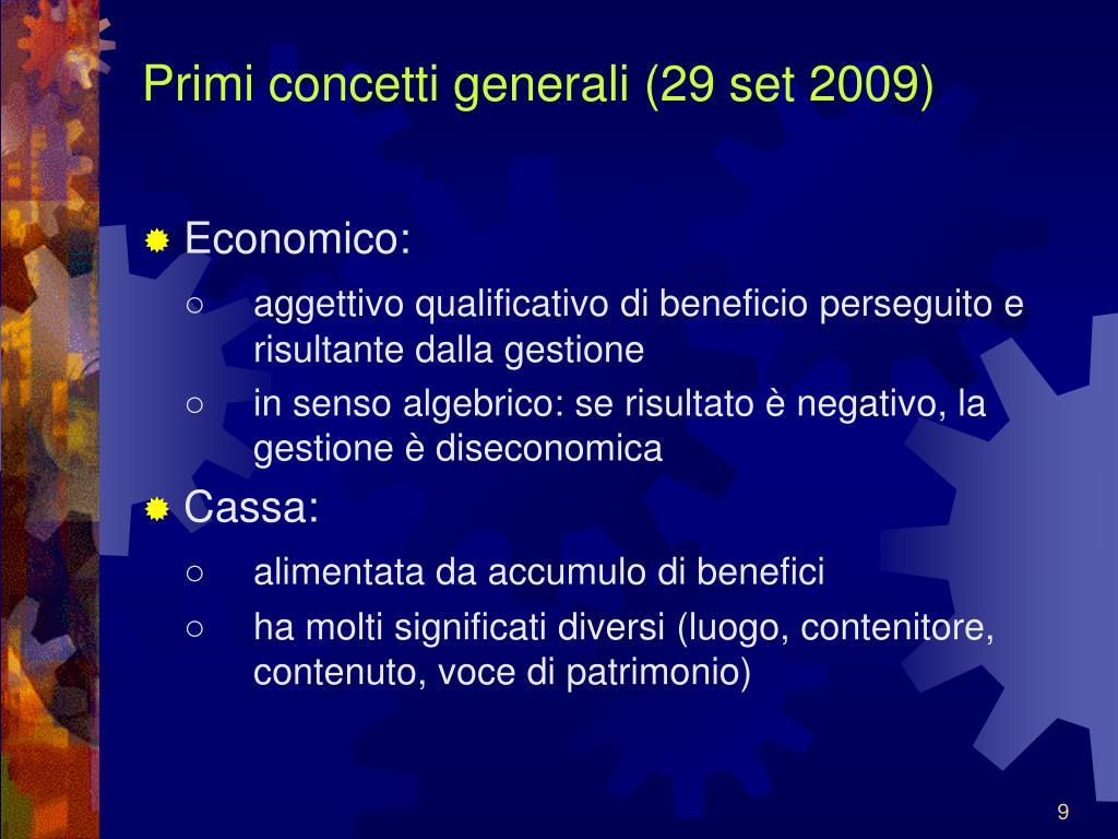 Primi concetti generali (29 set 2009)