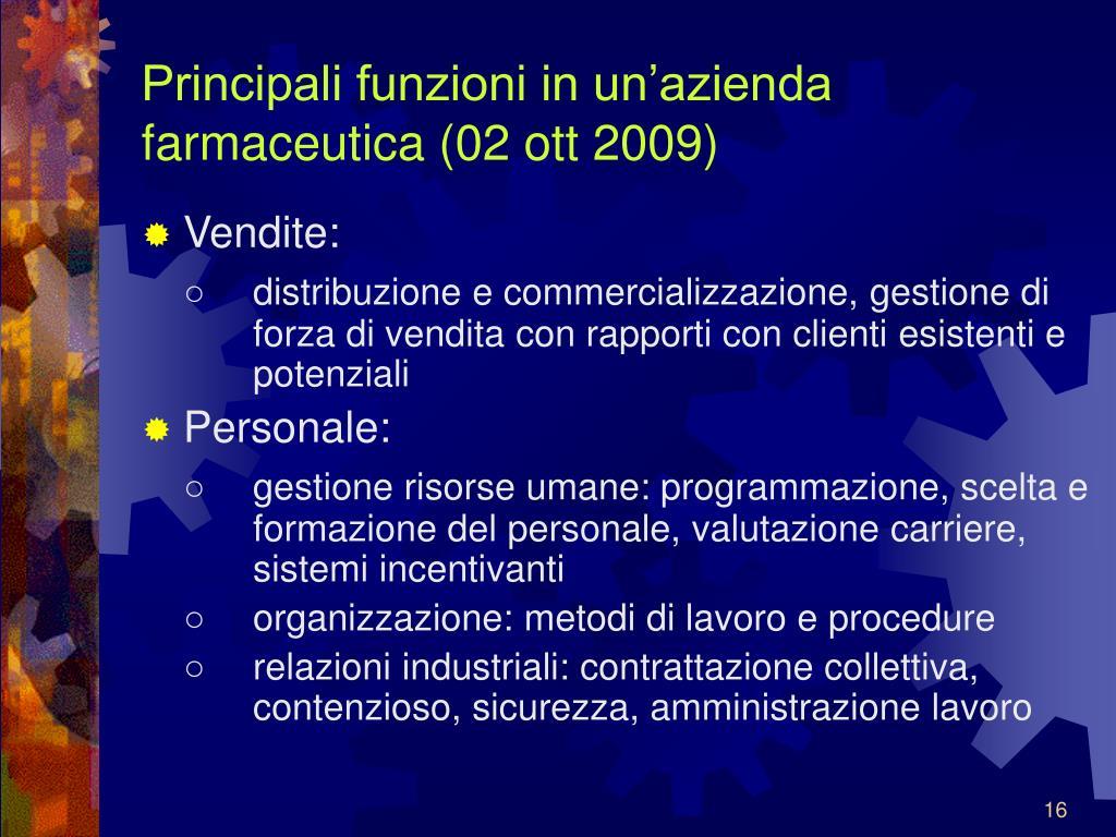 Principali funzioni in un'azienda farmaceutica (02 ott 2009)