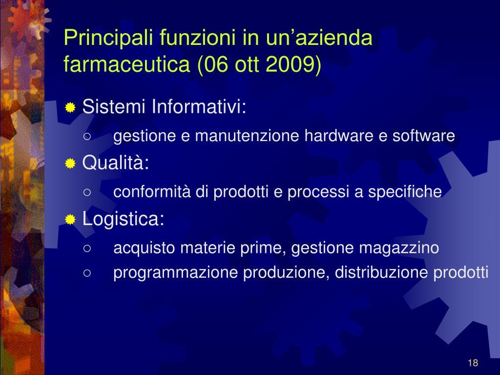 Principali funzioni in un'azienda farmaceutica (06 ott 2009)