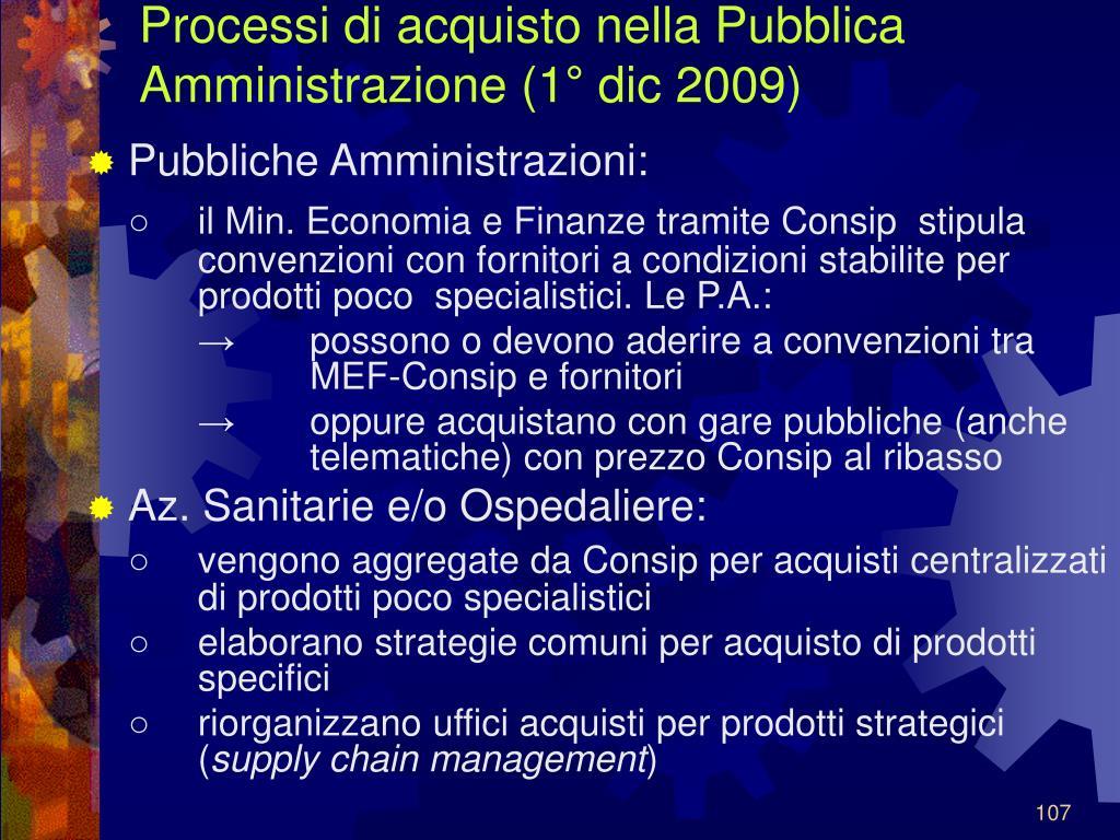 Processi di acquisto nella Pubblica Amministrazione (1° dic 2009)