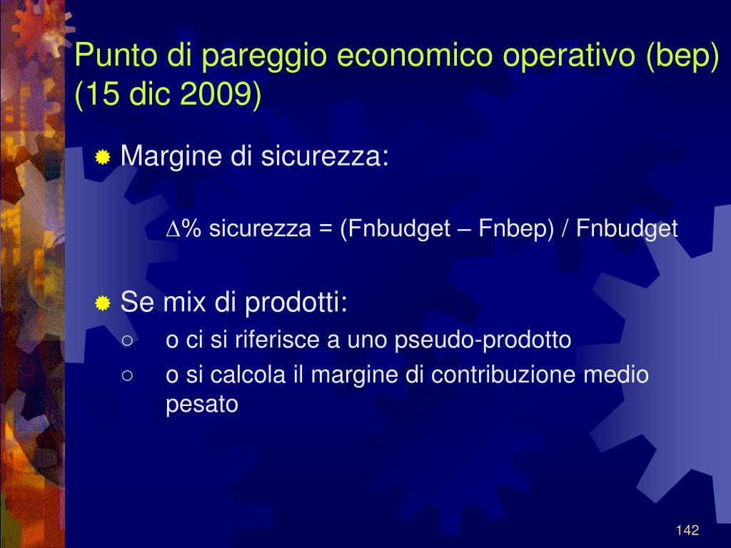 Punto di pareggio economico operativo (bep) (15 dic 2009)
