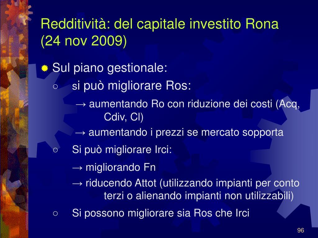 Redditività: del capitale investito Rona