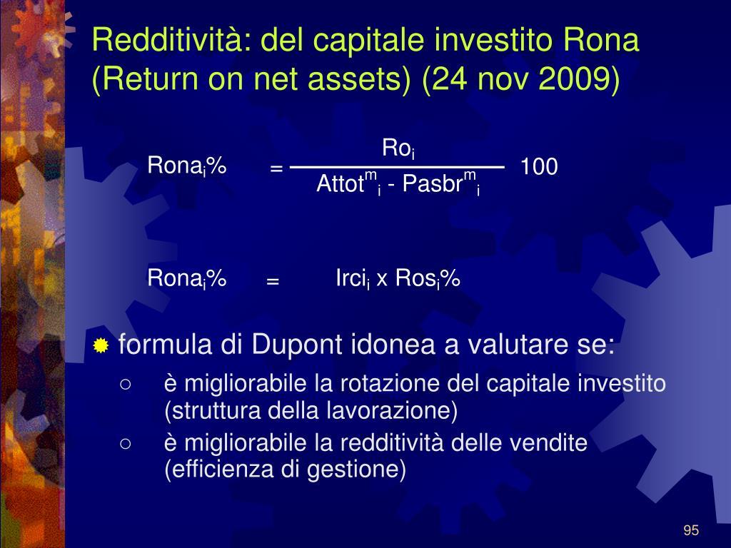 Redditività: del capitale investito Rona (Return on net assets) (24 nov 2009)