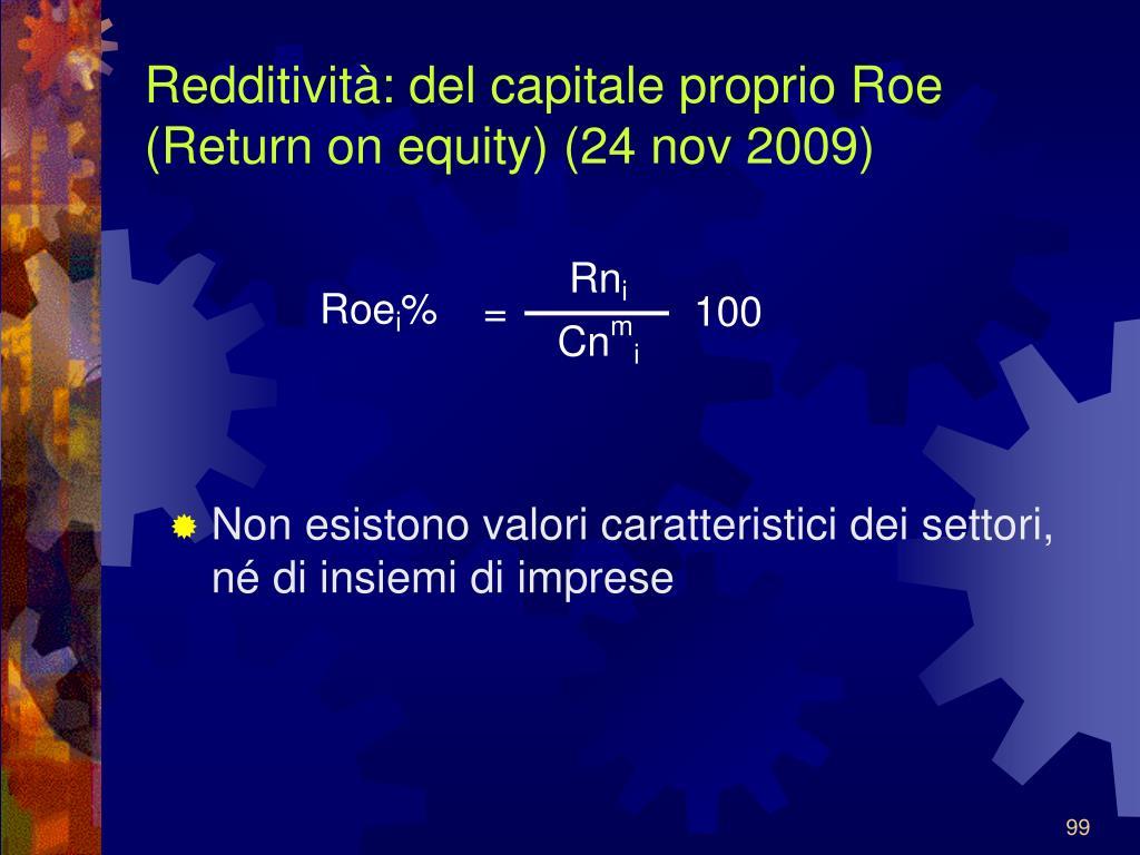 Redditività: del capitale proprio Roe (Return on equity) (24 nov 2009)