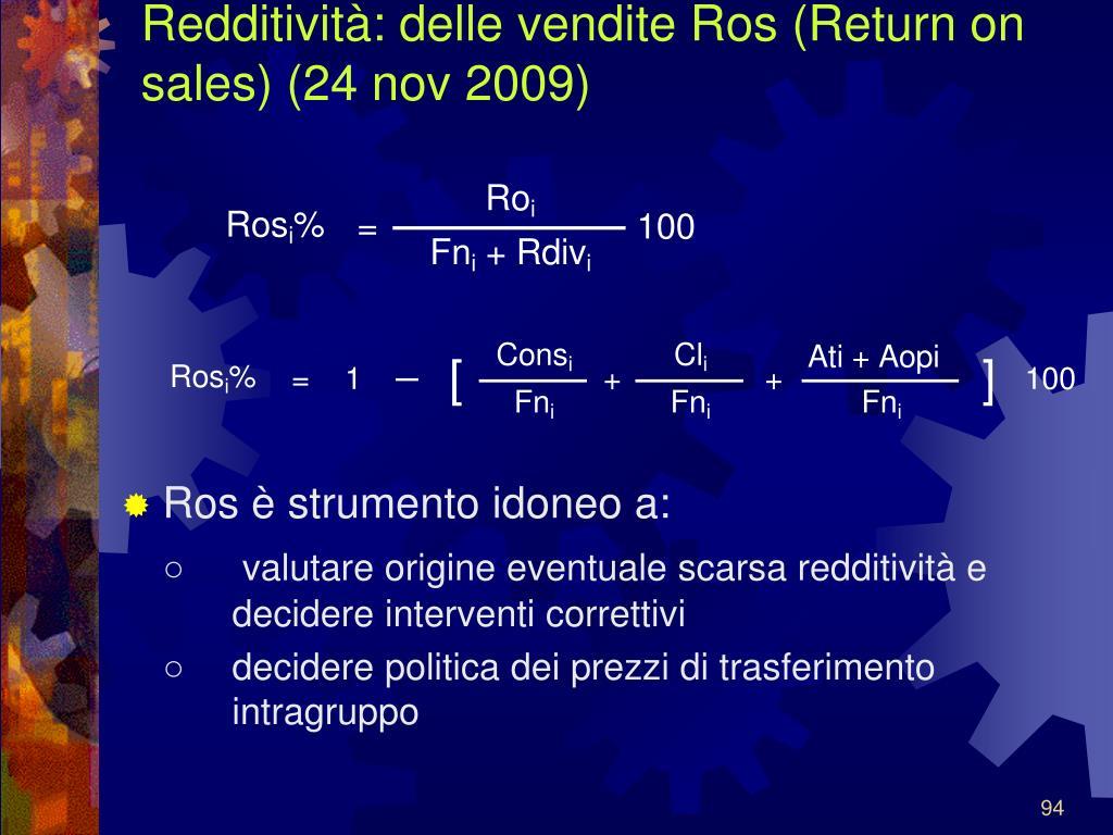 Redditività: delle vendite Ros (Return on sales) (24 nov 2009)
