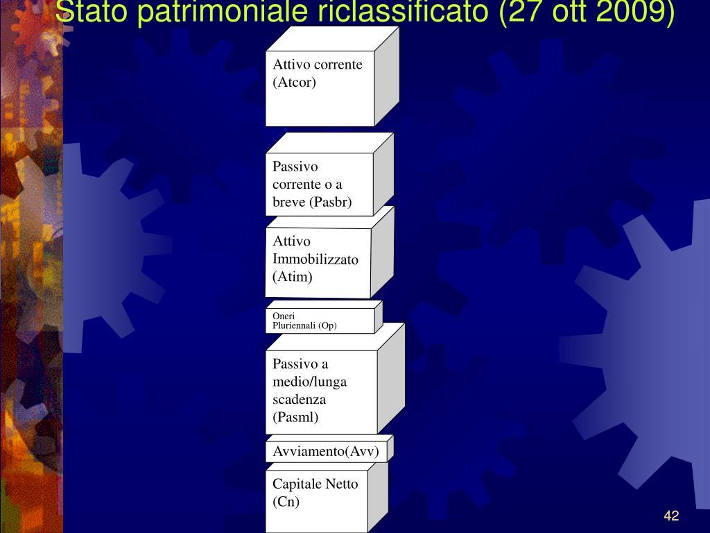 Stato patrimoniale riclassificato (27 ott 2009)