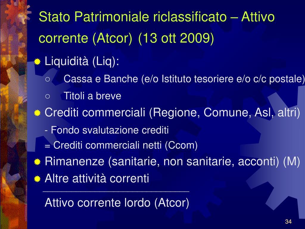 Stato Patrimoniale riclassificato – Attivo corrente (Atcor)