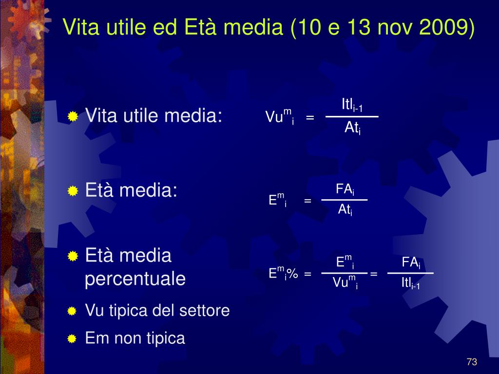 Vita utile ed Età media (10 e 13 nov 2009)