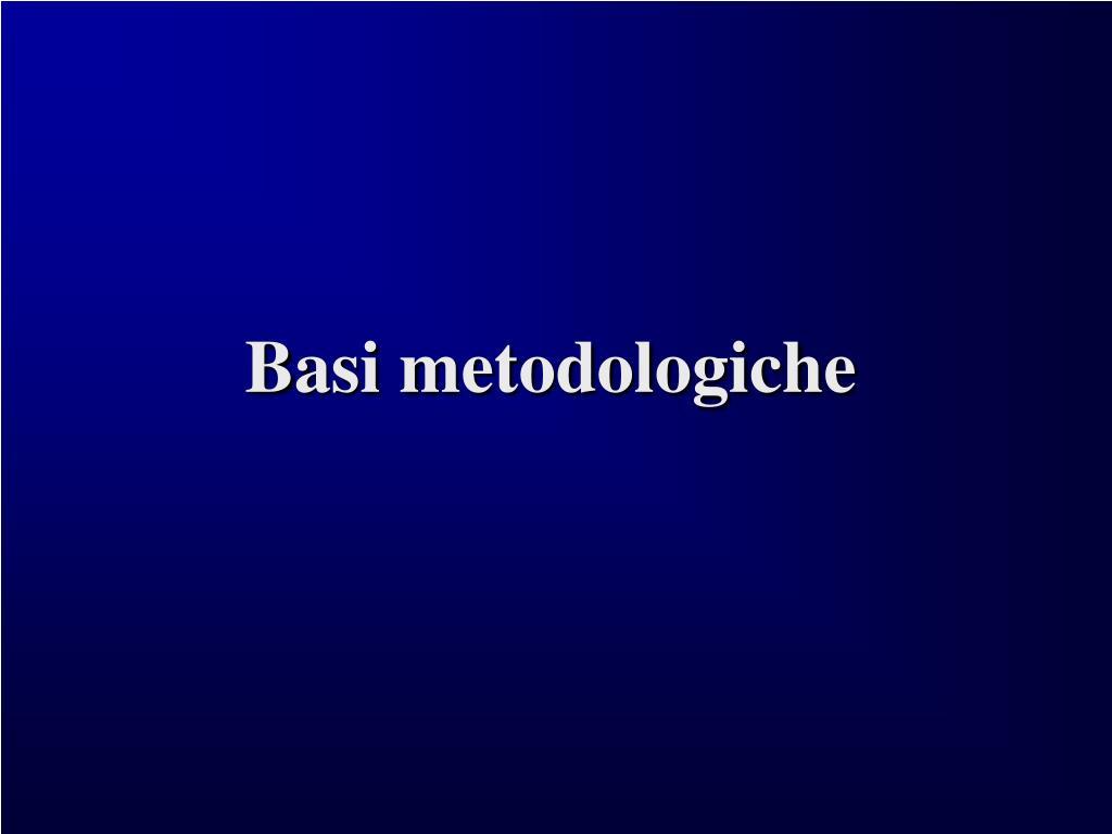 Basi metodologiche