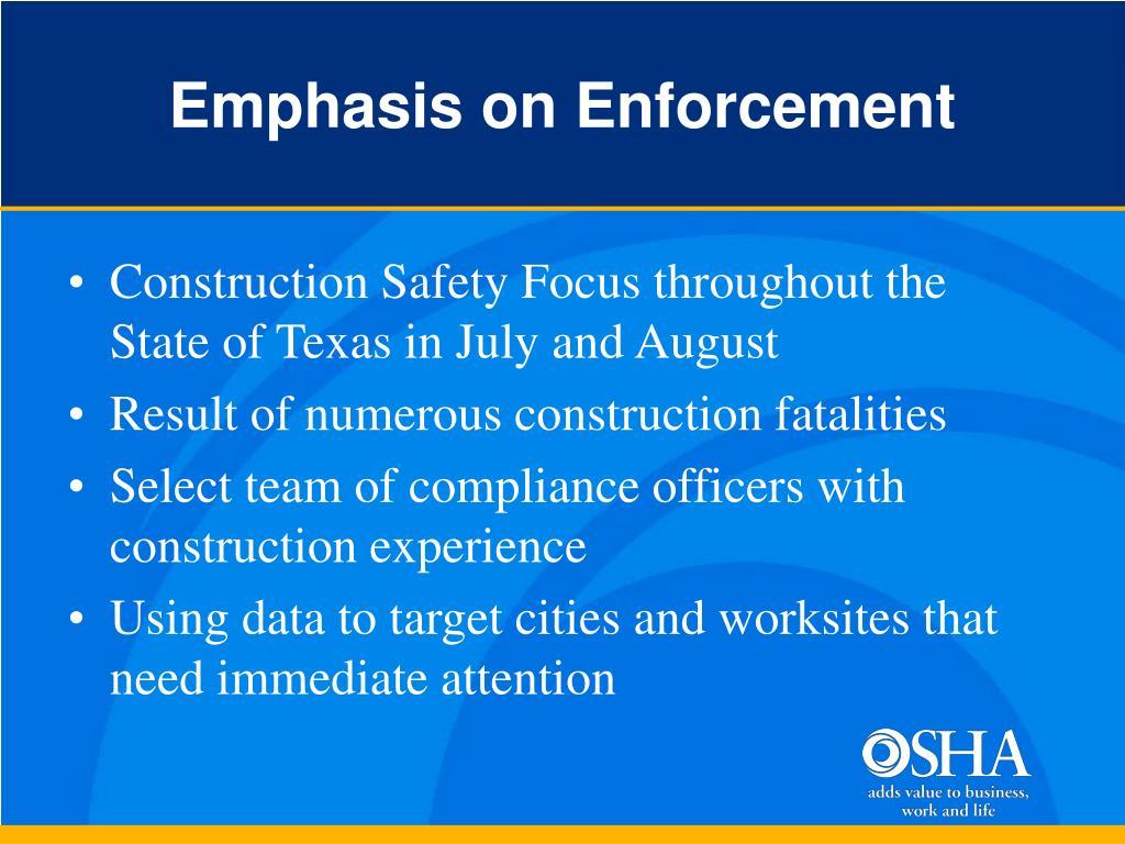 Emphasis on Enforcement