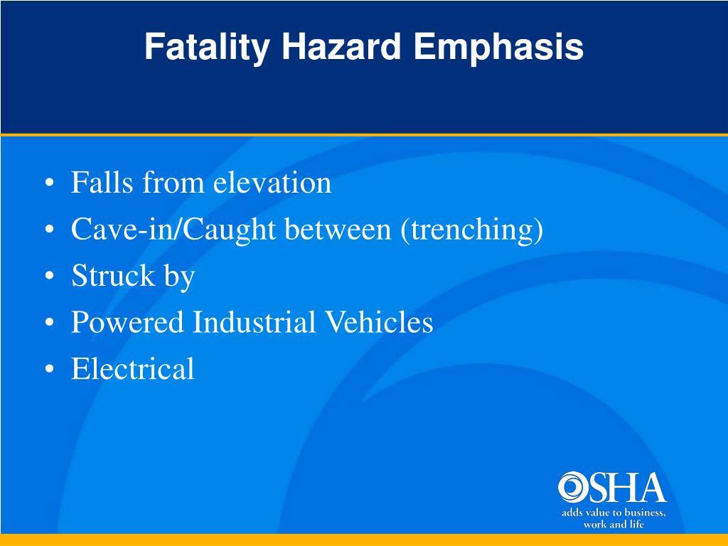 Fatality Hazard Emphasis