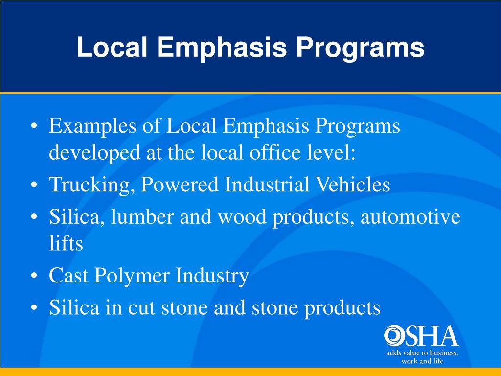 Local Emphasis Programs