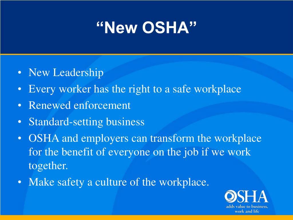 """""""New OSHA"""""""