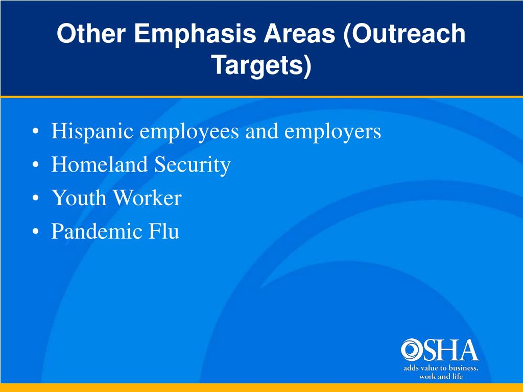 Other Emphasis Areas (Outreach Targets)