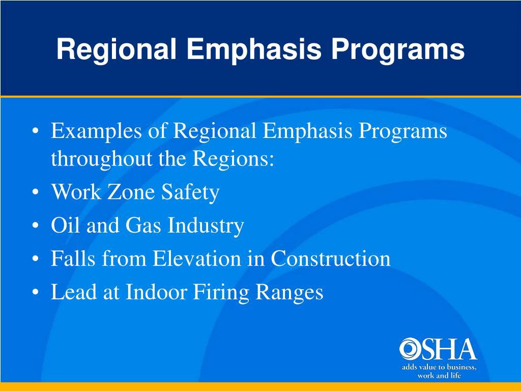 Regional Emphasis Programs