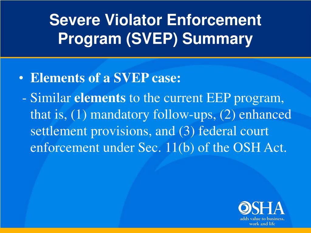 Severe Violator Enforcement Program (SVEP) Summary