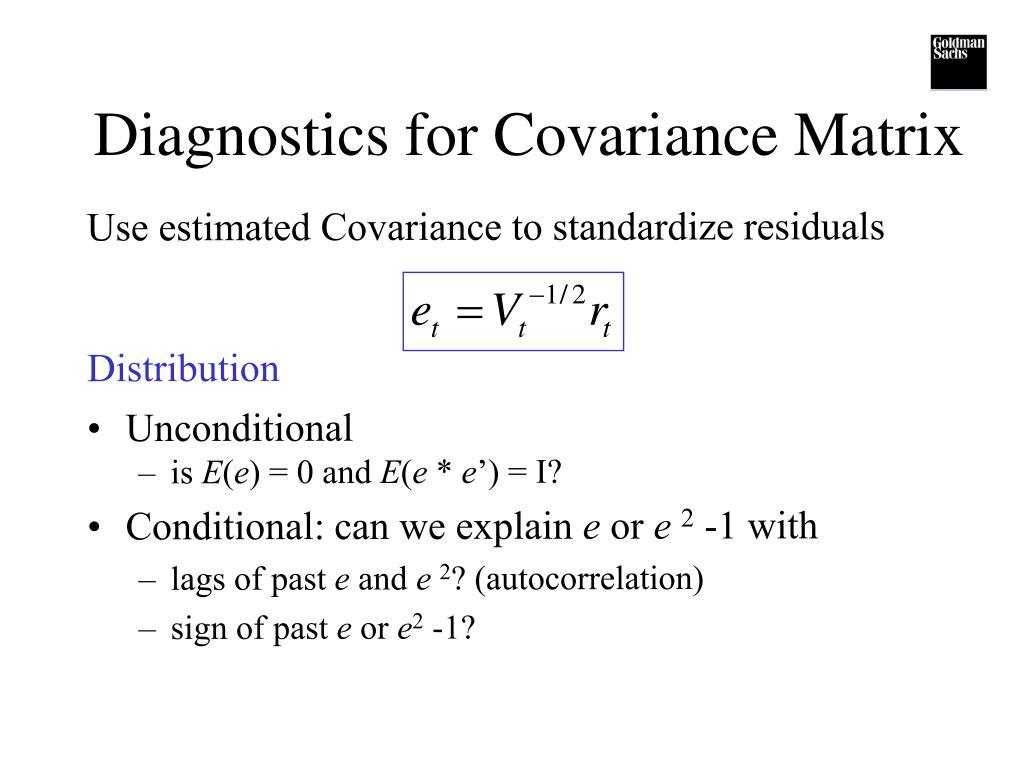 Diagnostics for Covariance Matrix