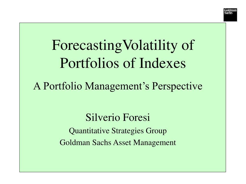 ForecastingVolatility of Portfolios of Indexes