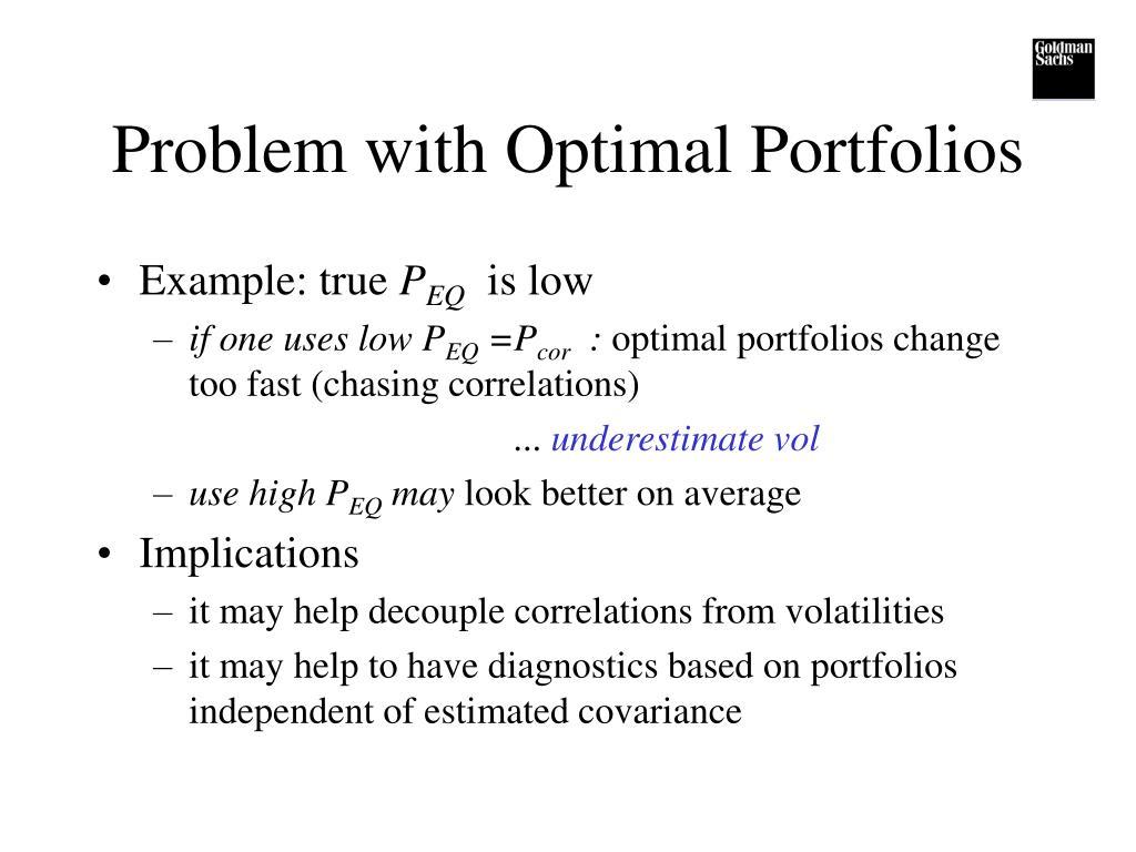 Problem with Optimal Portfolios