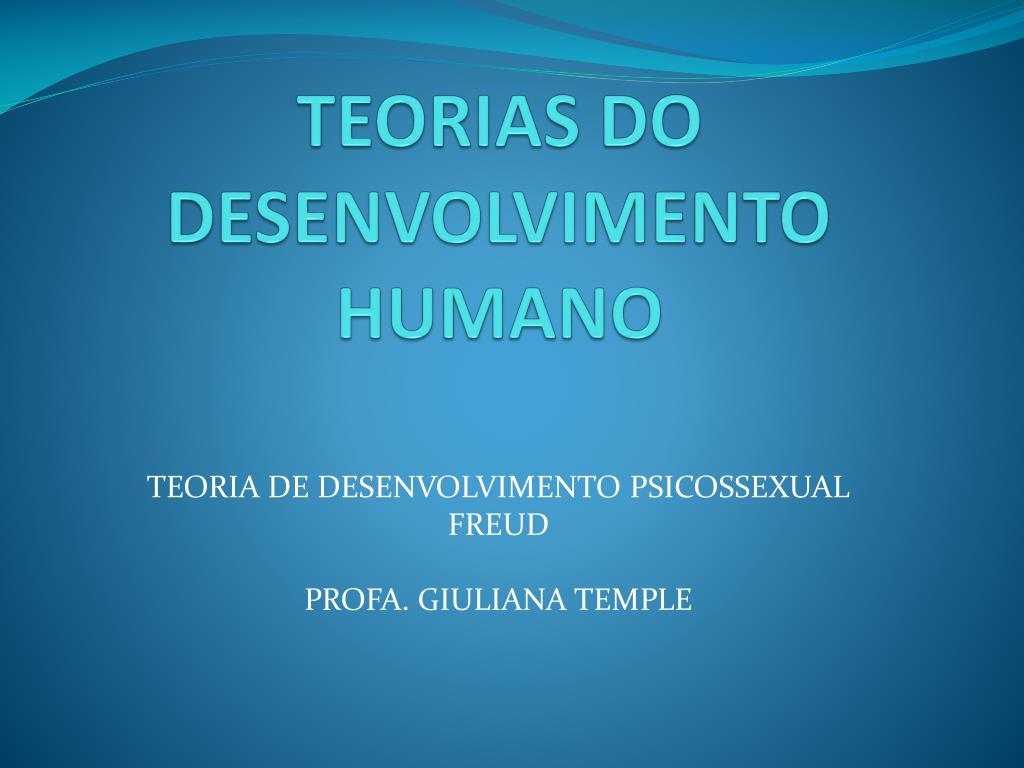 teorias do desenvolvimento humano l.