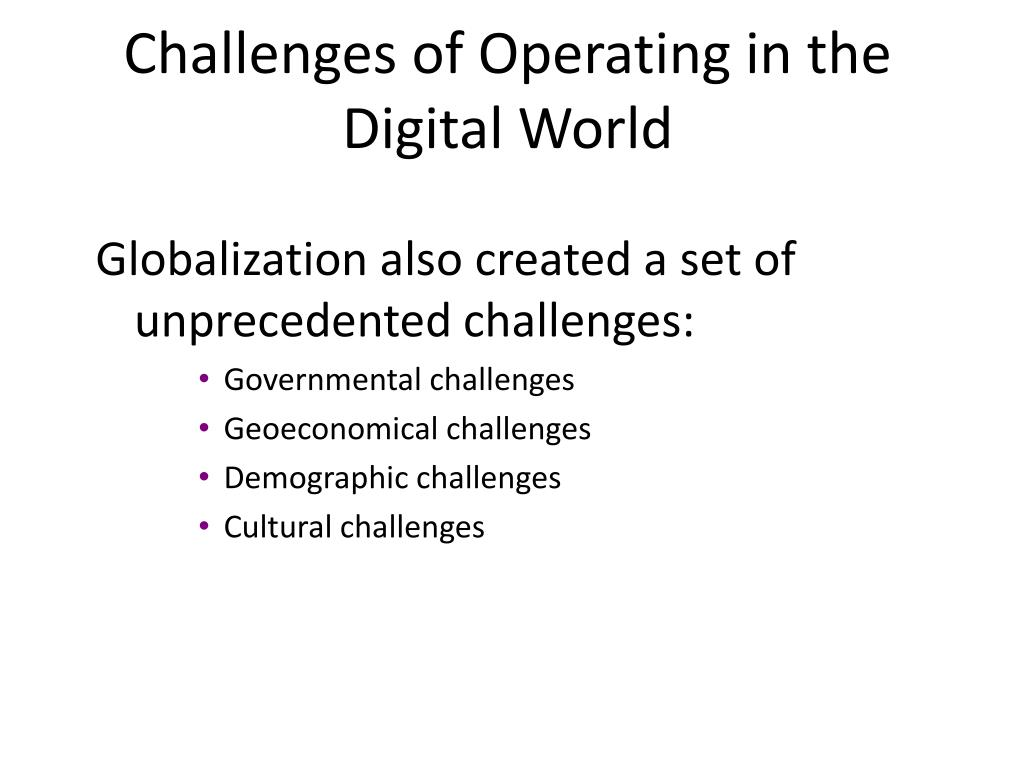 Challenges of Operating in the Digital World