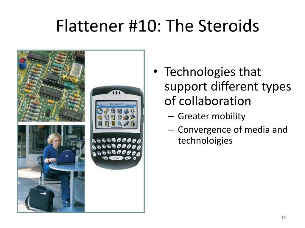 Flattener #10: The Steroids