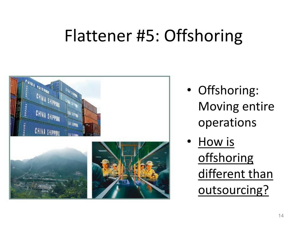 Flattener #5: Offshoring