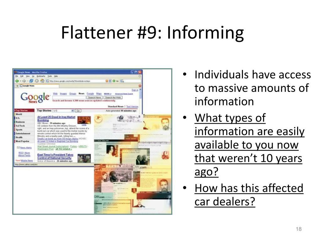 Flattener #9: Informing