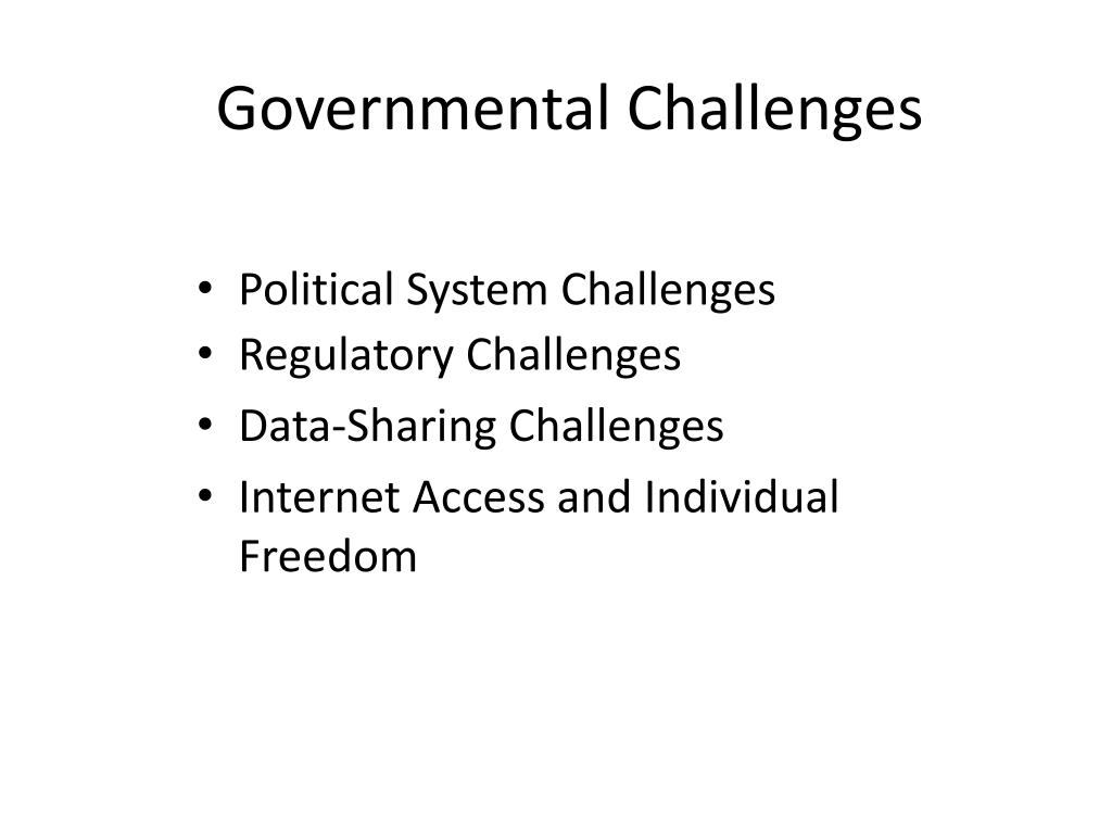 Governmental Challenges