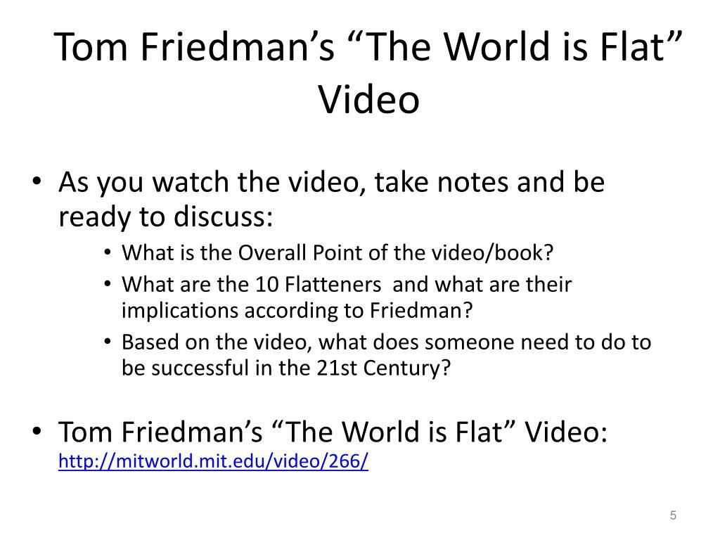 "Tom Friedman's ""The World is Flat"" Video"